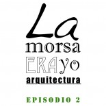 Ep.2: Arquitecturas Colectivas – Marketing para arquitectos
