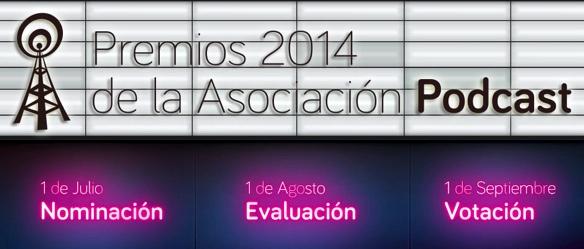 Doblemente finalistas en los Premios de la Asociación Podcast 2014